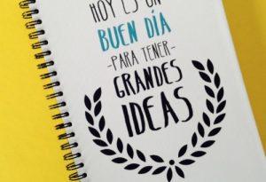 libreta-hoy-es-un-buen-dia-para-tener-grandes-ideas1